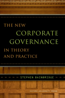 The New Corporate Governance in Theory and Practice, EPUB eBook