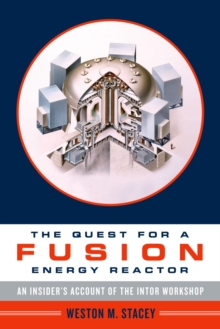The Quest for a Fusion Energy Reactor : An Insider's Account of the INTOR Workshop, EPUB eBook