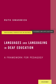 Languages and Languaging in Deaf Education : A Framework for Pedagogy, PDF eBook