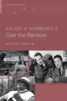 Arlen and Harburg's Over the Rainbow, Paperback Book