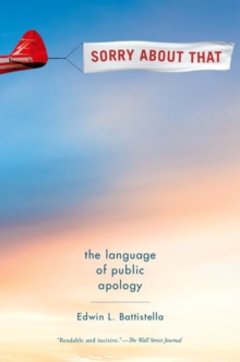 Sorry About That : The Language of Public Apology, Paperback Book