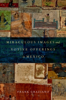 Miraculous Images and Votive Offerings in Mexico, EPUB eBook