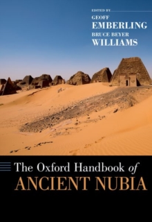 The Oxford Handbook of Ancient Nubia, Hardback Book