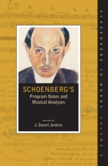 Schoenberg's Program Notes and Musical Analyses, EPUB eBook