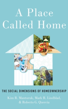 A Place Called Home : The Social Dimensions of Homeownership, Hardback Book