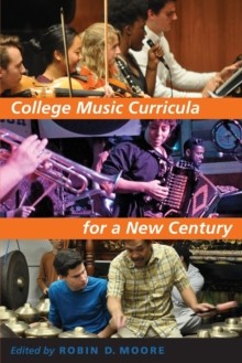College Music Curricula for a New Century, Paperback / softback Book
