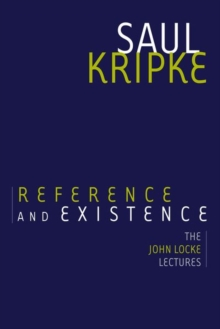 Reference and Existence : The John Locke Lectures, Paperback Book