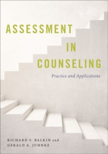Assessment in Counseling : Practice and Applications, Paperback Book