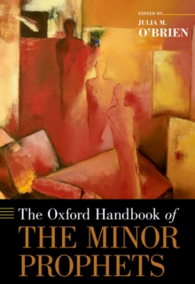 The Oxford Handbook of the Minor Prophets, EPUB eBook