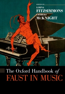 The Oxford Handbook of Faust in Music, EPUB eBook