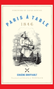 Paris a Table : 1846, Hardback Book