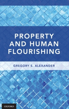 Property and Human Flourishing, Hardback Book
