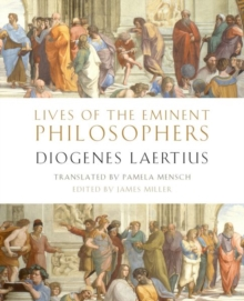 Lives of the Eminent Philosophers : by Diogenes Laertius, Hardback Book