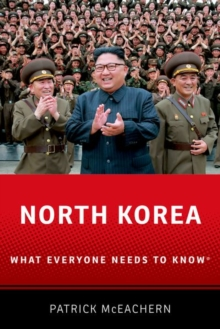 North Korea : What Everyone Needs to Know (R), Paperback / softback Book