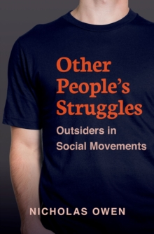 Other People's Struggles : Outsiders in Social Movements, EPUB eBook