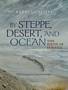 by steppe desert and ocean the birth of eurasia pdf