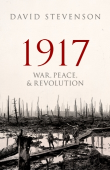 1917 : War, Peace, and Revolution, EPUB eBook