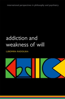 Addiction and Weakness of Will, EPUB eBook