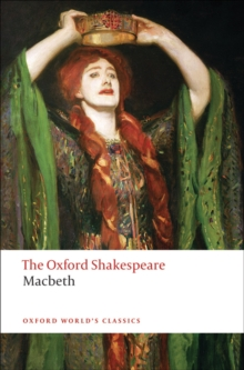 The Tragedy of Macbeth: The Oxford Shakespeare, PDF eBook