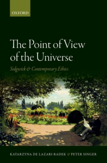 The Point of View of the Universe : Sidgwick and Contemporary Ethics, EPUB eBook