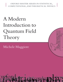 A Modern Introduction to Quantum Field Theory, EPUB eBook