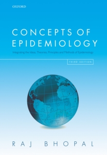 Concepts of Epidemiology : Integrating the ideas, theories, principles, and methods of epidemiology, PDF eBook