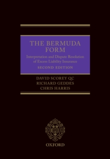 The Bermuda Form : Interpretation and Dispute Resolution of Excess Liability Insurance, EPUB eBook