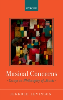 Musical Concerns : Essays in Philosophy of Music, EPUB eBook