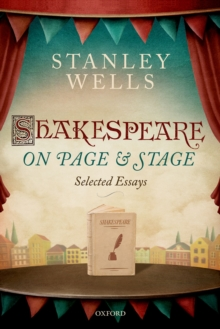 Shakespeare on Page and Stage : Selected Essays, EPUB eBook