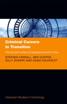 Criminal Careers in Transition : The Social Context of Desistance from Crime, EPUB eBook