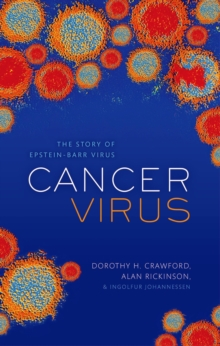 Cancer Virus : The story of Epstein-Barr Virus, EPUB eBook