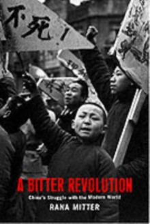 A Bitter Revolution : China's Struggle with the Modern World, PDF eBook
