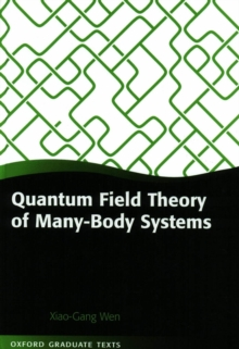 Quantum Field Theory of Many-Body Systems : From the Origin of Sound to an Origin of Light and Electrons, PDF eBook