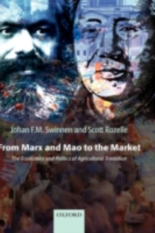 From Marx and Mao to the Market : The Economics and Politics of Agricultural Transition, PDF eBook