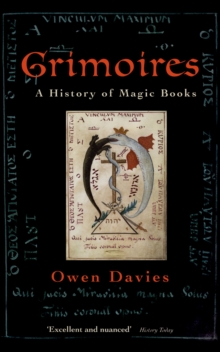 Grimoires : A History of Magic Books, PDF eBook