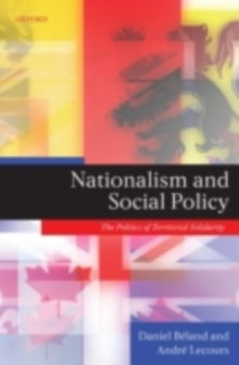 Nationalism and Social Policy : The Politics of Territorial Solidarity, PDF eBook