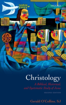 Christology : A Biblical, Historical, and Systematic Study of Jesus, PDF eBook