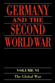 Germany and the Second World War : Volume 6: The Global War, PDF eBook