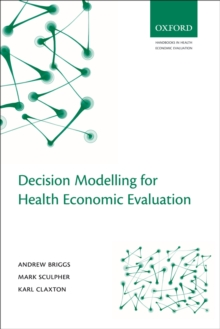 Decision Modelling for Health Economic Evaluation, PDF eBook
