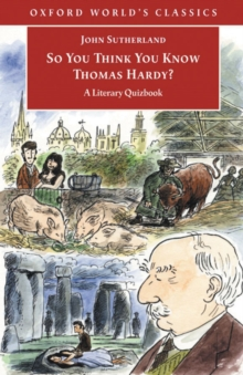 So You Think You Know Thomas Hardy? : A Literary Quizbook, EPUB eBook