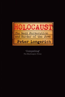 Holocaust : The Nazi Persecution and Murder of the Jews, EPUB eBook