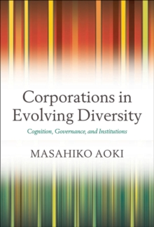 Corporations in Evolving Diversity : Cognition, Governance, and Institutions, EPUB eBook