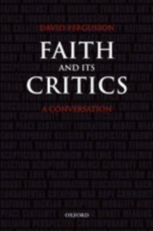 Faith and Its Critics : A Conversation, EPUB eBook