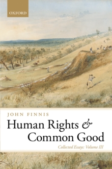 Human Rights and Common Good : Collected Essays Volume III, PDF eBook