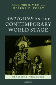 Antigone on the Contemporary World Stage, PDF eBook