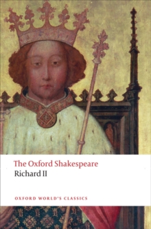 Richard II: The Oxford Shakespeare, EPUB eBook