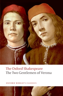 The Two Gentlemen of Verona: The Oxford Shakespeare, EPUB eBook