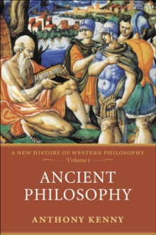 Ancient Philosophy : A New History of Western Philosophy, Volume 1, EPUB eBook