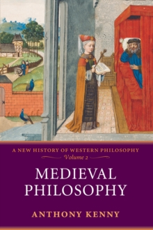 Medieval Philosophy : A New History of Western Philosophy, Volume 2, EPUB eBook