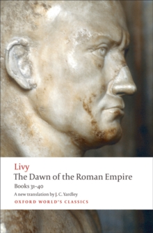 The Dawn of the Roman Empire : Books 31-40, EPUB eBook